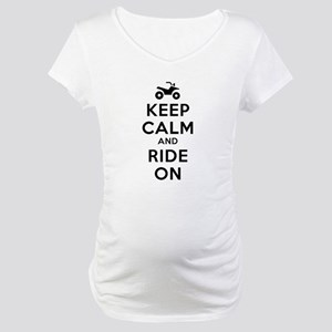 Keep Calm Ride On Maternity T-Shirt