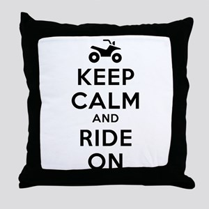 Keep Calm Ride On Throw Pillow
