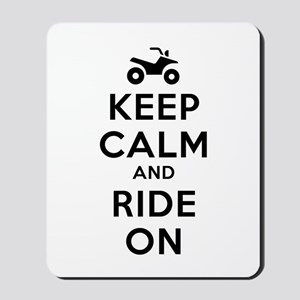 Keep Calm Ride On Mousepad