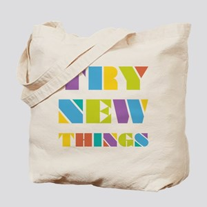 Try New Things Tote Bag