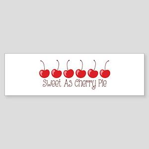 Sweet As Cherry Pie Bumper Sticker
