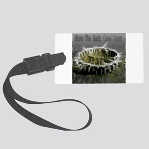 When The Gods Came Down Large Luggage Tag