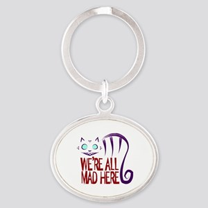 We're All Mad Here Oval Keychain