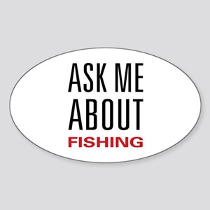 Ask Me Fishing Oval Sticker