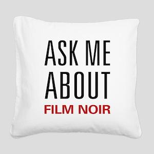 askfilmnoir Square Canvas Pillow