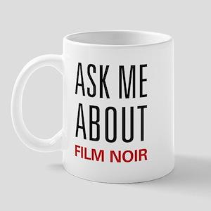 Ask Me About Film Noir Mug