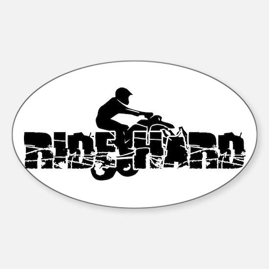 ATV Ride Hard Sticker (Oval)