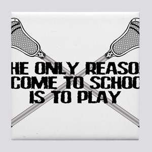 Lacrosse Only Reason Tile Coaster