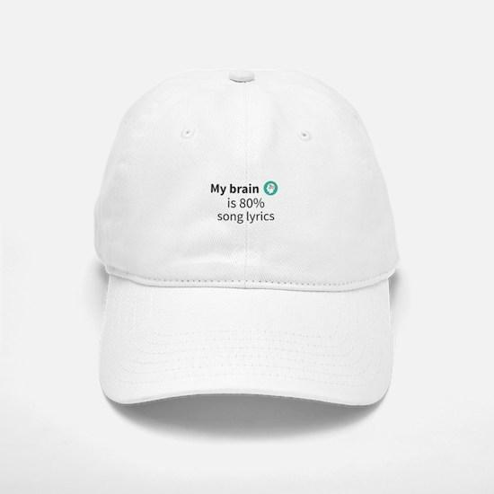 My brain is 80% song lyrics Baseball Baseball Cap