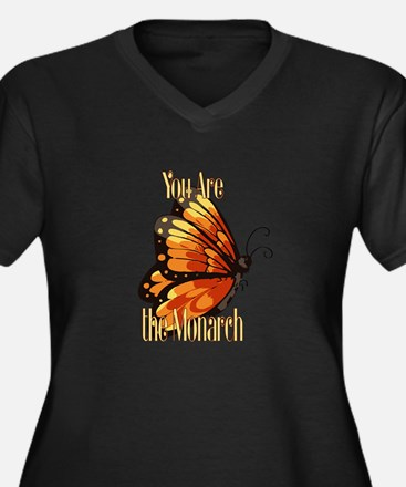 You are the Monarch Plus Size T-Shirt