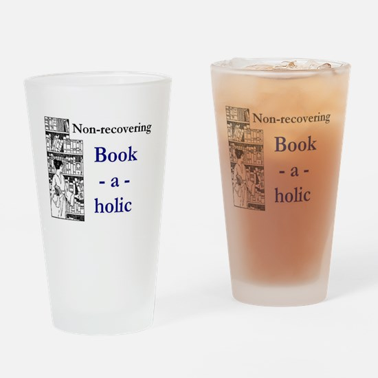 Non-recovering Book-a-holic Drinking Glass