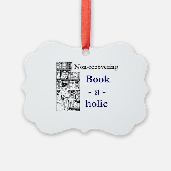 Non-recovering Book-a-holic Ornament