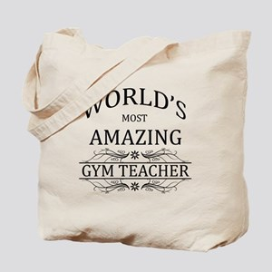 World's Most Amazing Gym Teacher Tote Bag