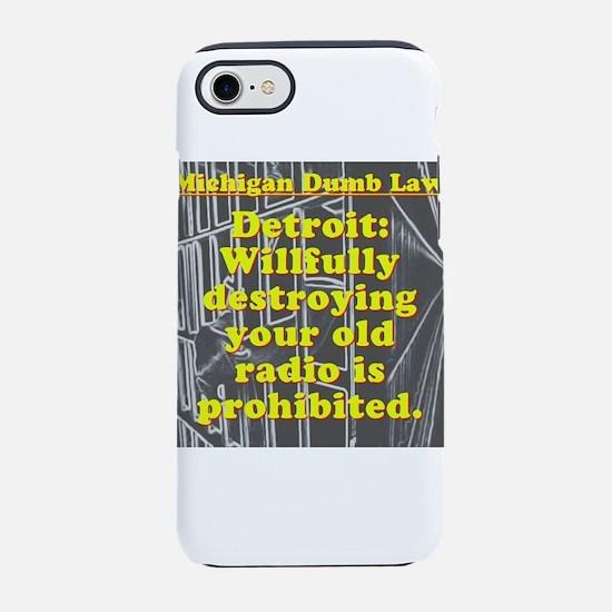 Michigan Dumb Law #2 iPhone 7 Tough Case