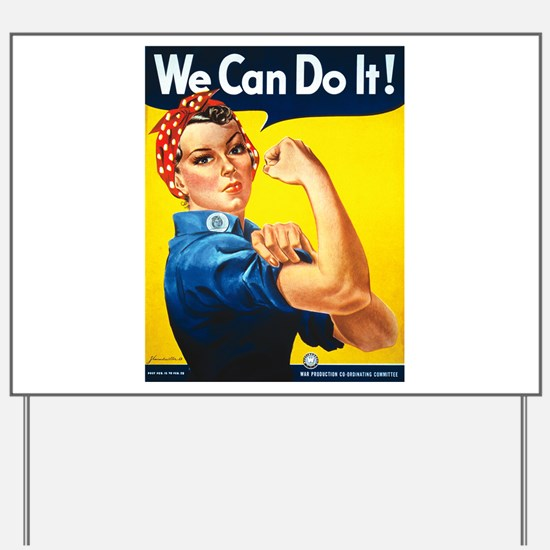 We Can Do It, Rosie the Riveter Yard Sign