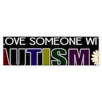 I love someone autistic Bumper Sticker