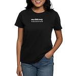 One Drink Away Adult Humor Women's Dark T-Shirt