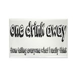 One Drink Away Adult Hu Rectangle Magnet (10 pack)