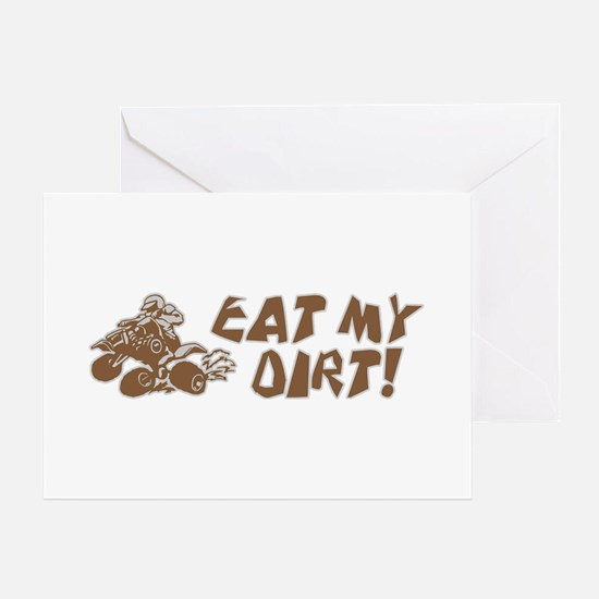 ATV Eat My Dirt Greeting Card