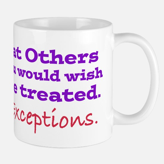 No Exceptions Mugs