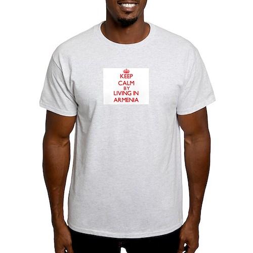 Keep Calm by living in Armenia T-Shirt
