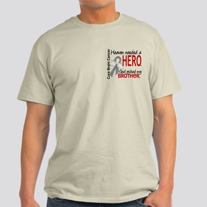 Brain Cancer Heaven Needed Hero 1.1 Light T-Shirt