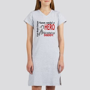 Brain Cancer Heaven Needed Hero Women's Nightshirt