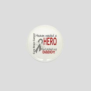 Brain Cancer Heaven Needed Hero 1.1 Mini Button