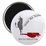 Under the Dome Cow Tipping Magnets