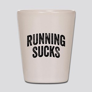 Running Sucks Shot Glass