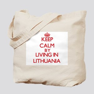 Keep Calm by living in Lithuania Tote Bag