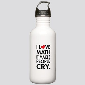 I Love Math, It Makes People Cry Water Bottle