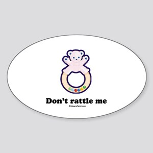 Don't rattle me / Baby Humor Oval Sticker