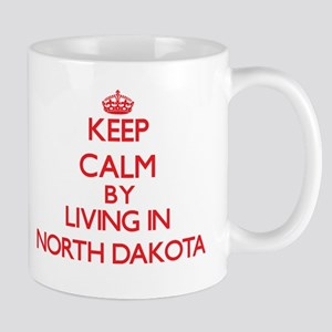 Keep Calm by living in North Dakota Mugs