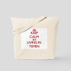 Keep Calm by living in Yemen Tote Bag