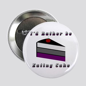 """Asexual I'd Rather be Eating Cake 2.25"""" Button"""