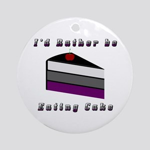 Asexual I'd Rather be Eating Cake Ornament (Round)