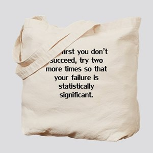 If At First You Don't Succeed Tote Bag