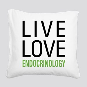 Live Love Endocrinology Square Canvas Pillow