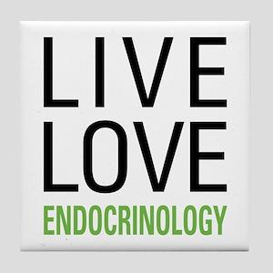 Live Love Endocrinology Tile Coaster