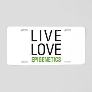 Live Love Epigenetics Aluminum License Plate