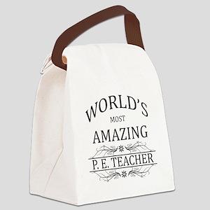 World's Most Amazing P.E. Teacher Canvas Lunch Bag