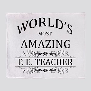 World's Most Amazing P.E. Teacher Throw Blanket