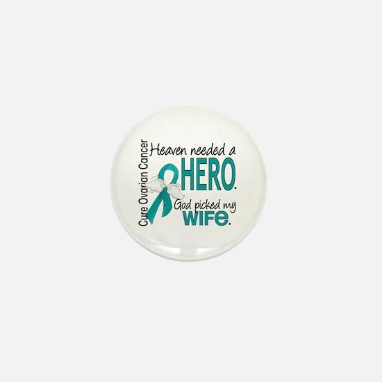 Ovarian Cancer Heaven Needed Hero 1.1 Mini Button