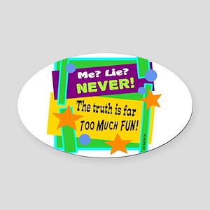 Me? Lie? Never!/Capt. Hook-Peter Pan/ Oval Car Mag