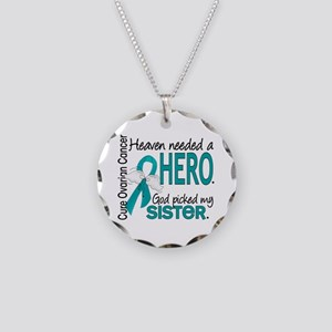 Ovarian Cancer Heaven Needed Necklace Circle Charm