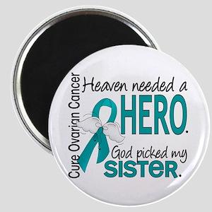 Ovarian Cancer Heaven Needed Hero 1.1 Magnet