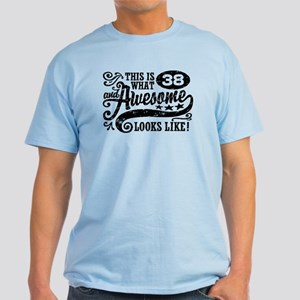38th Birthday Light T-Shirt