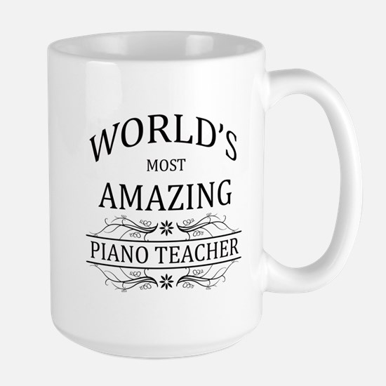 World's Most Amazing Piano Teacher Large Mug