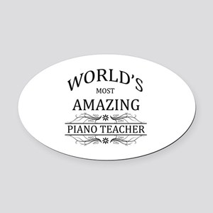 World's Most Amazing Piano Teacher Oval Car Magnet